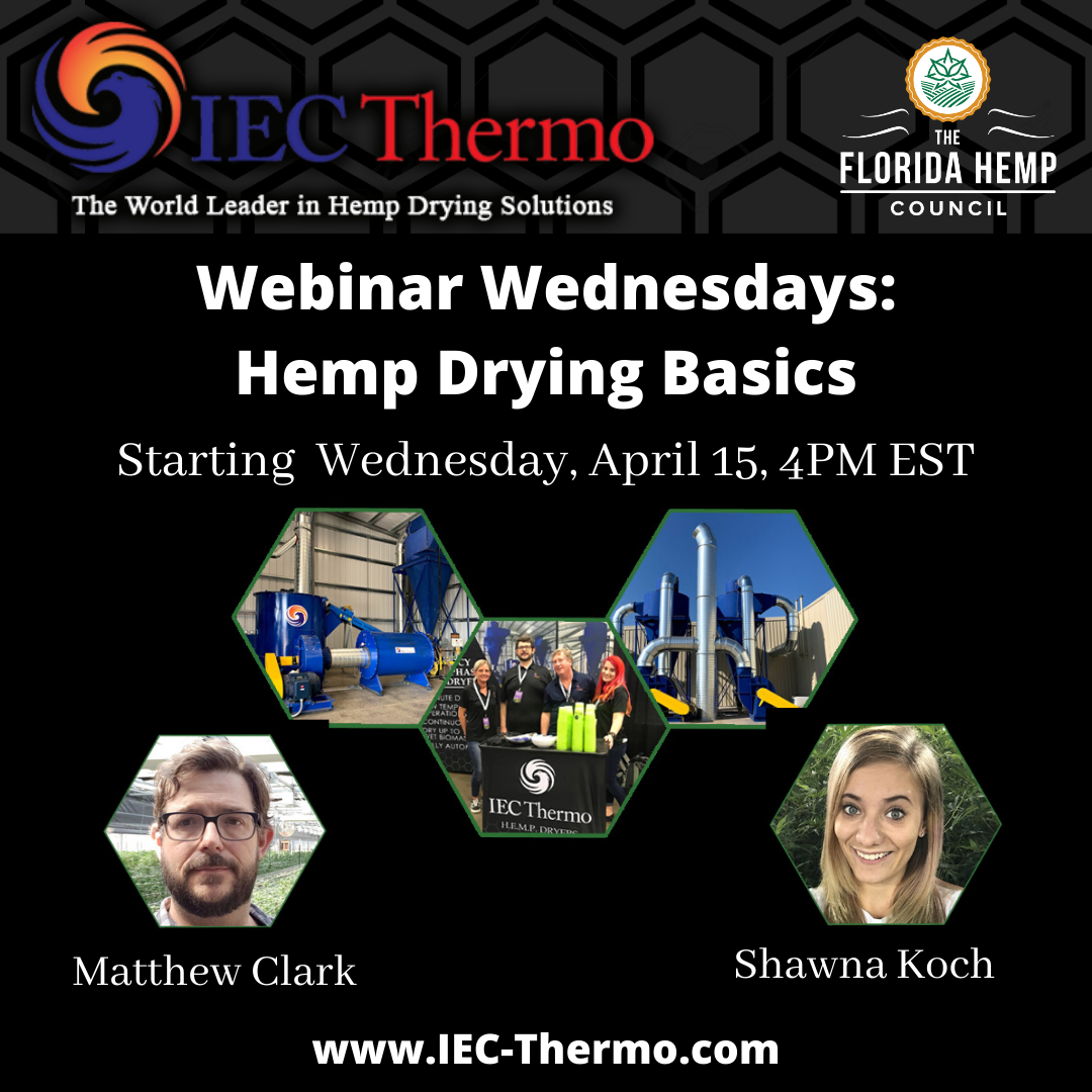 Hemp Drying Basics: Webinar Wednesdays with IEC Thermo