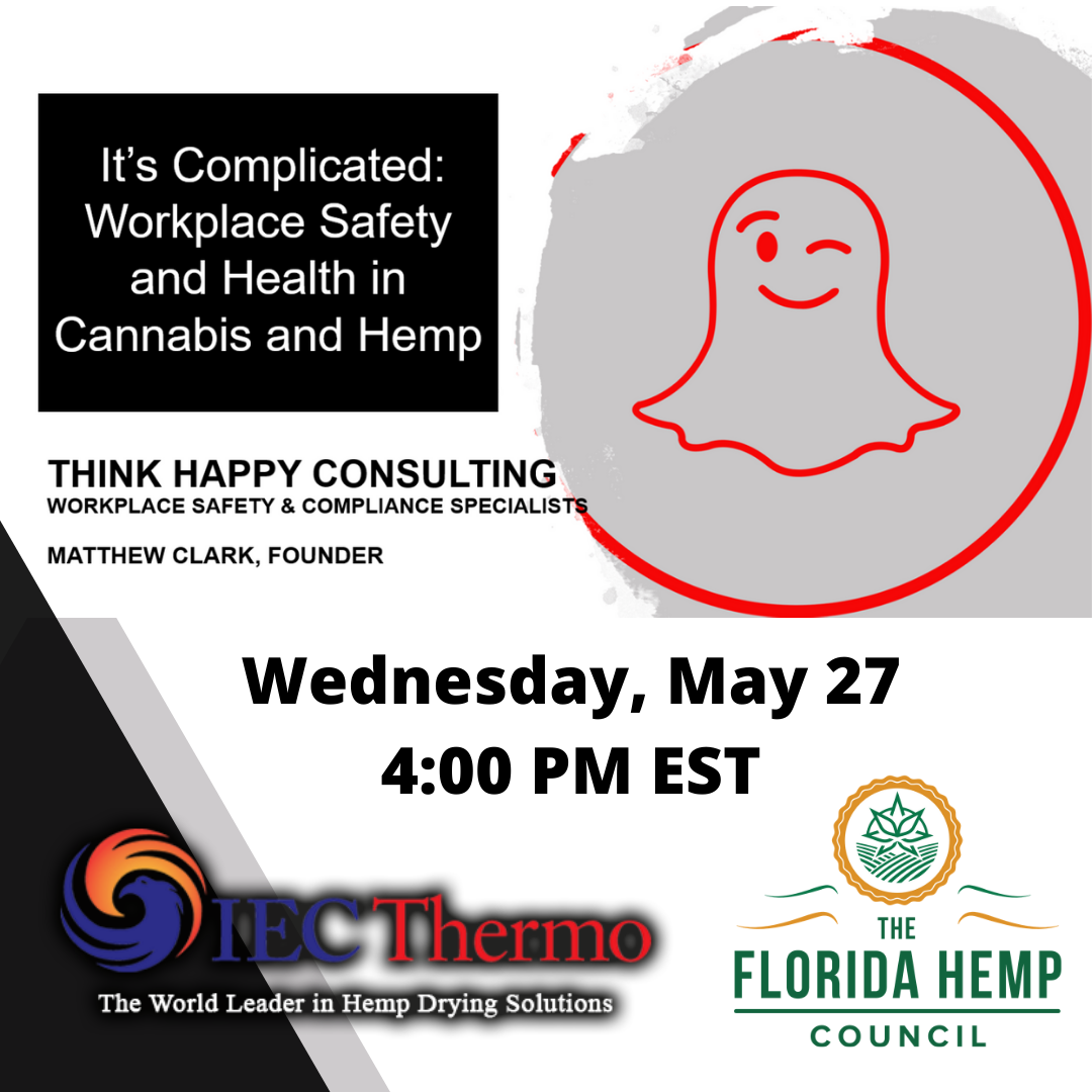 It's Complicated: Workplace Safety in Cannabis & Hemp
